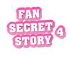 Fan-Secret-Story-4