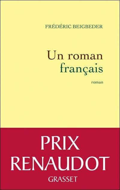 Un roman français de Frédéric Beigbeder
