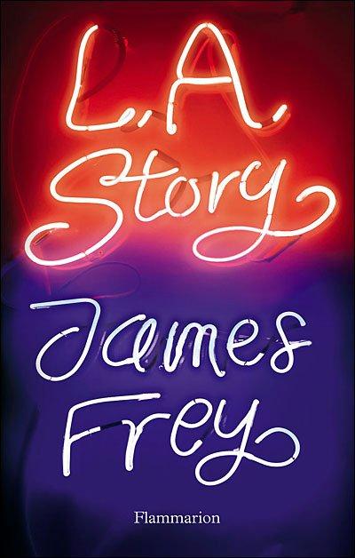LA Story de James Frey