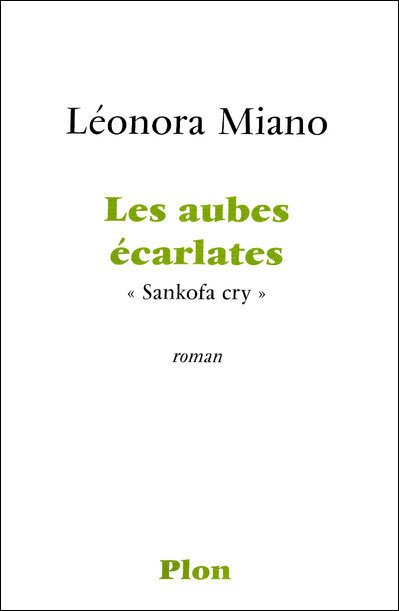 Les aubes écarlates de Léonora Miano