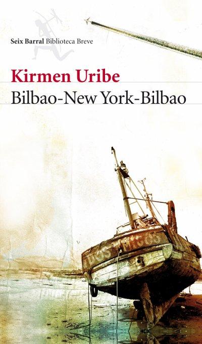 Bilbao-New York-Bilbao de Kirmen Uribe