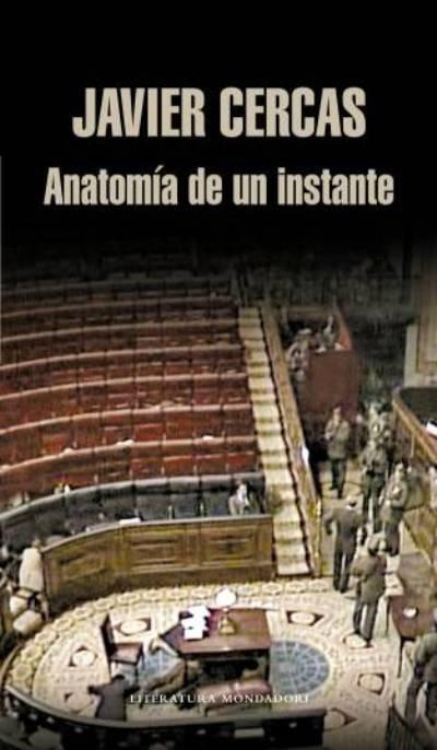 Anatomía de un instante de Javier Cercas