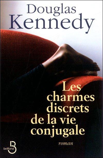 Les charmes discrets de la vie conjugale de Douglas Kennedy