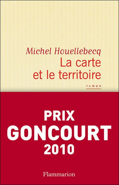 La carte et le territoire de Michel Houellebecq