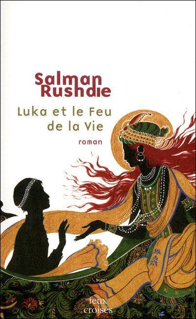Luka et le Feu de la Vie de Salman Rushdie