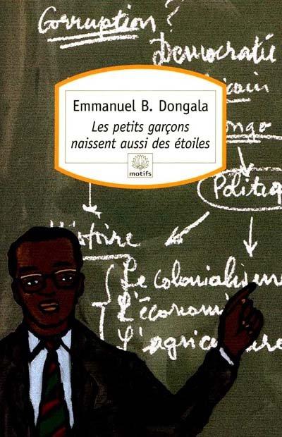 Les petits garçons naissent aussi des étoiles d'Emmanuel B. Dongala