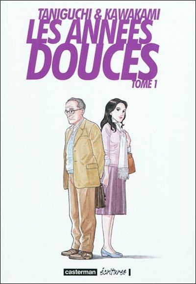 Les années douces (tomes 1 et 2)  de Jirô Taniguchi & Hiromi Kawakami