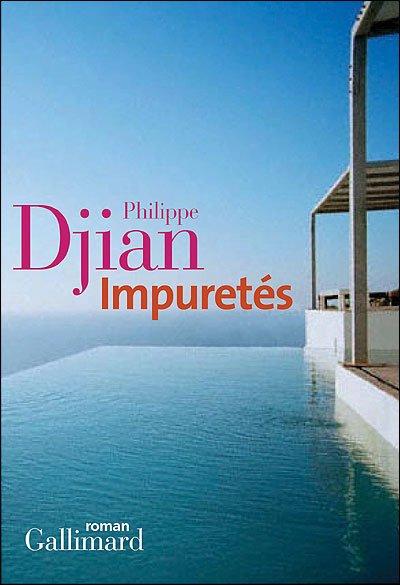 Impuretés de Philippe Djian