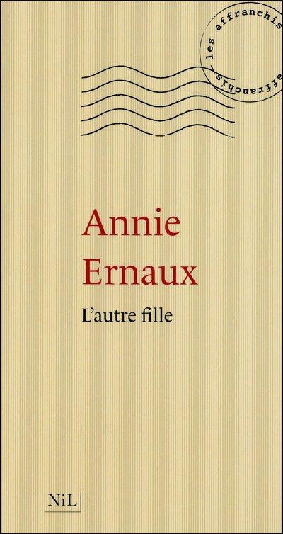 L'autre fille d'Annie Ernaux