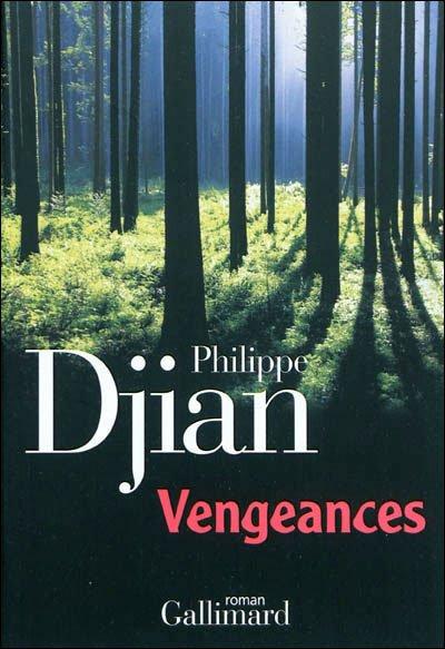 Vengeances de Philippe Djian