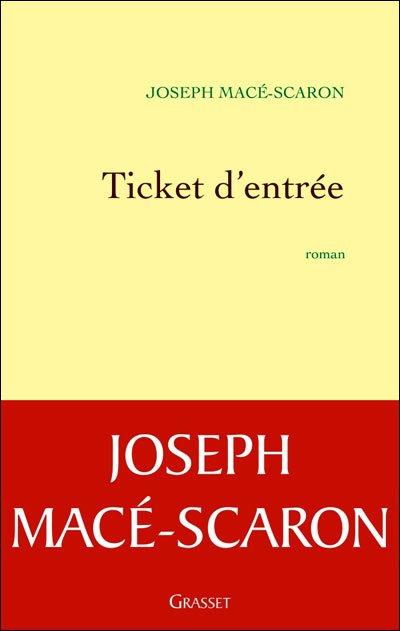 Ticket d'entrée de Joseph Macé-Scaron