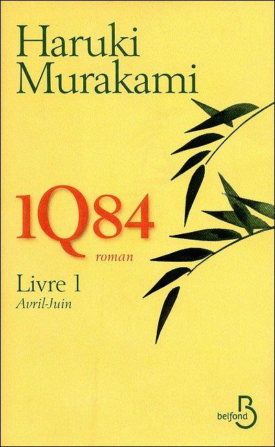1Q84 - Livre 1 de Haruki Murakami