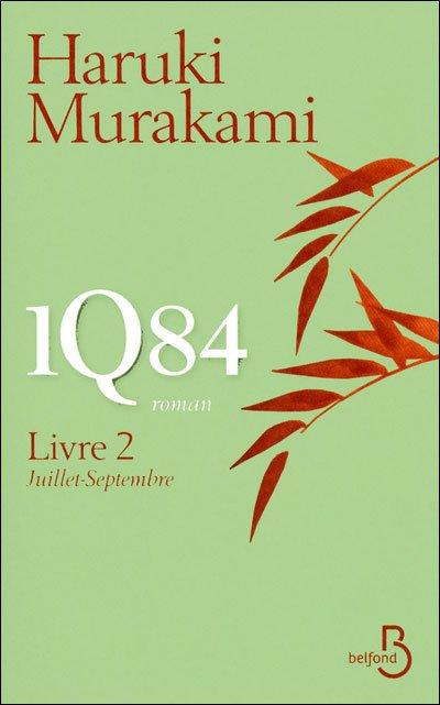 1Q84 - Livre 2 de Haruki Murakami