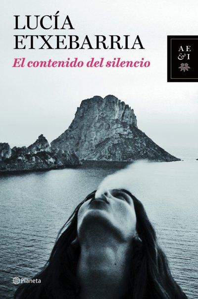 El contenido del silencio de Lucía Etxebarría