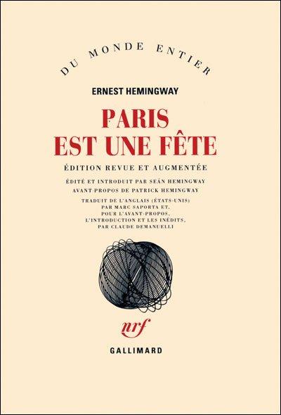 Paris est une fête d'Ernest Hemingway