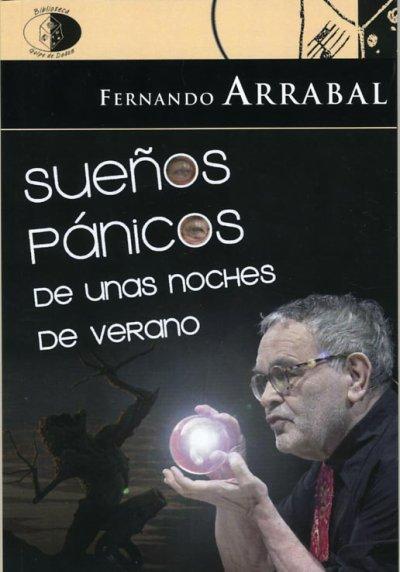 Sueños pánicos de unas noches de verano de Fernando Arrabal