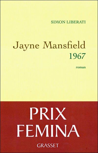 Jayne Mansfield 1967 de Simon Liberati