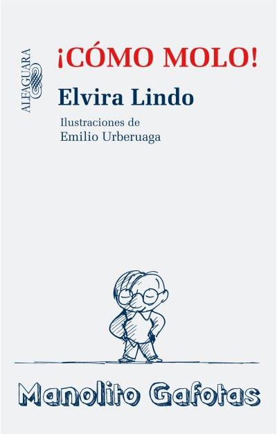 ¡Cómo molo! de Elvira Lindo