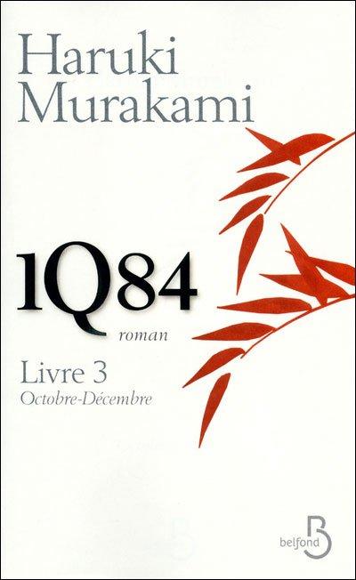 1Q84 - Livre 3 d'Haruki Murakami