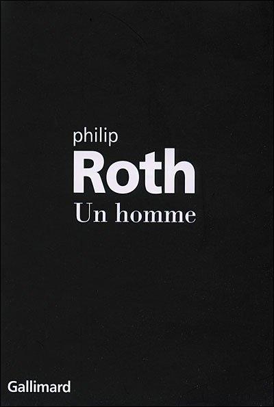 Un homme de Philip Roth