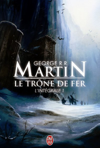 Le Trône de Fer/Game of Thrones de George R. R. Martin