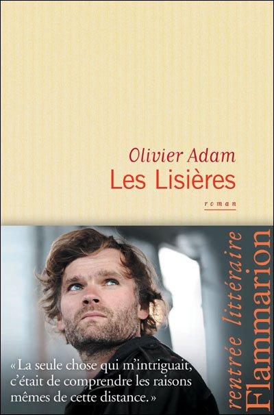 Les Lisières d'Olivier Adam