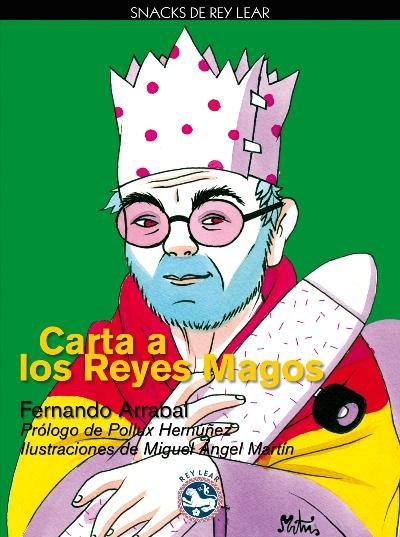 Carta a los Reyes Magos de Fernando Arrabal
