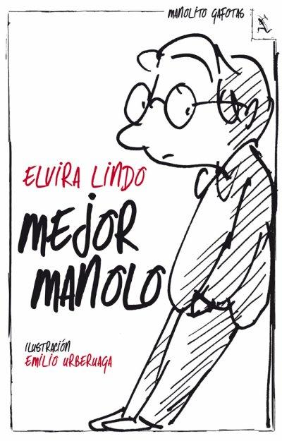 Mejor Manolo de Elvira Lindo