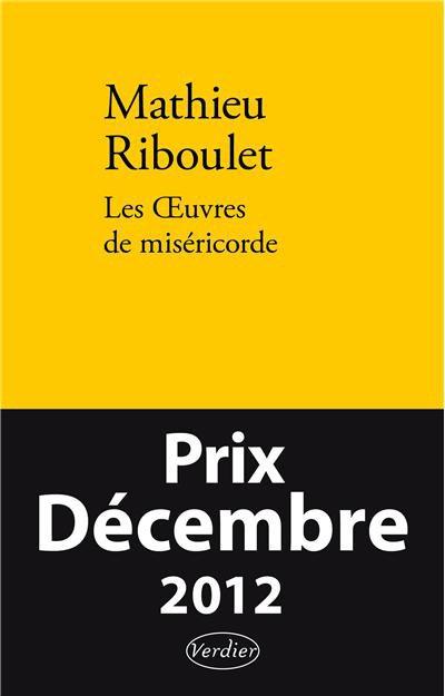 Les ¼uvres de miséricorde de Mathieu Riboulet