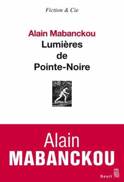 Lumières de Pointe-Noire d'Alain Mabanckou