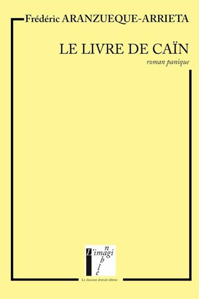 Le livre de Caïn de Frédéric Aranzueque-Arrieta