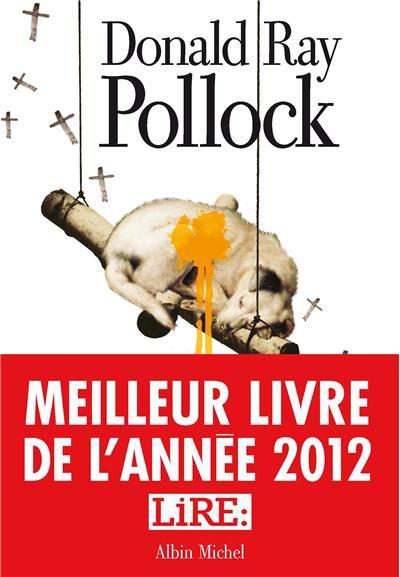 Le diable, tout le temps de Donald Ray Pollock