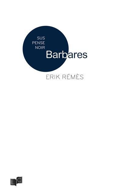 Barbares d'Erik Rémès
