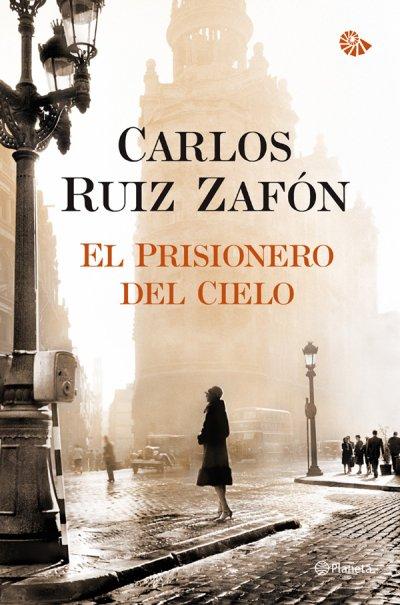 El prisionero del cielo de Carlos Ruiz Zafón