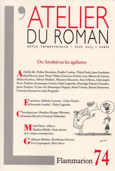 L'Atelier du Roman n°74  Ou Arrabal ou les agélastes