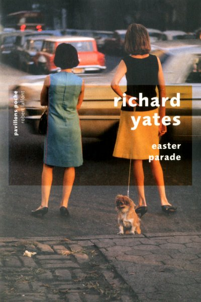Easter Parade de Richard Yates