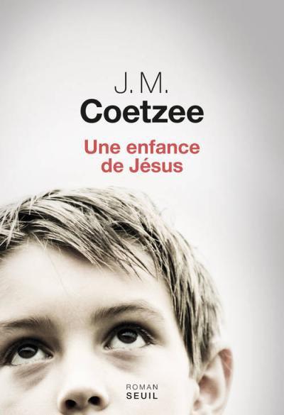 Une enfance de Jésus de J. M. Coetzee