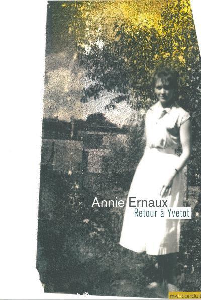 Retour à Yvetot d'Annie Ernaux