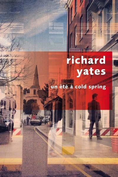 Un été à Cold Spring de Richard Yates
