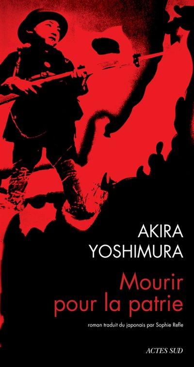 Mourir pour la patrie d'Akira Yoshimura
