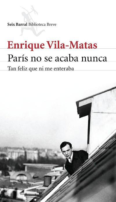 París no se acaba nunca de Enrique Vila-Matas