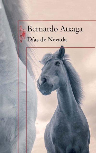Días de Nevada de Bernardo Atxaga