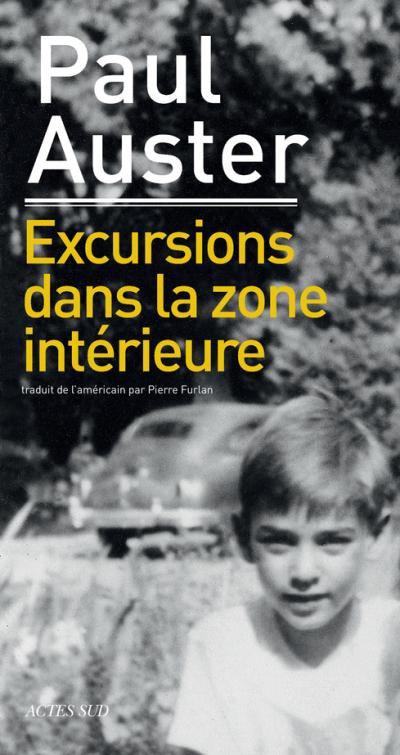 Excursions dans la zone intérieure de Paul Auster