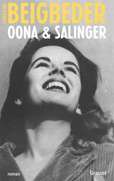 Oona & Salinger de Frédéric Beigbeder