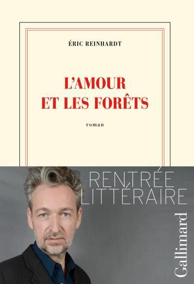 L'amour et les forêts d'Éric Reinhardt