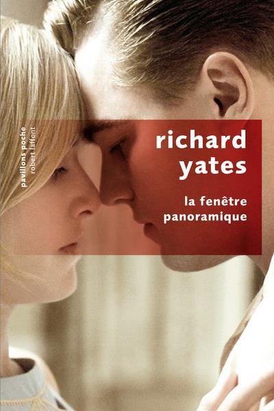 La fenêtre panoramique de Richard Yates