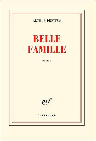 Belle Famille d'Arthur Dreyfus