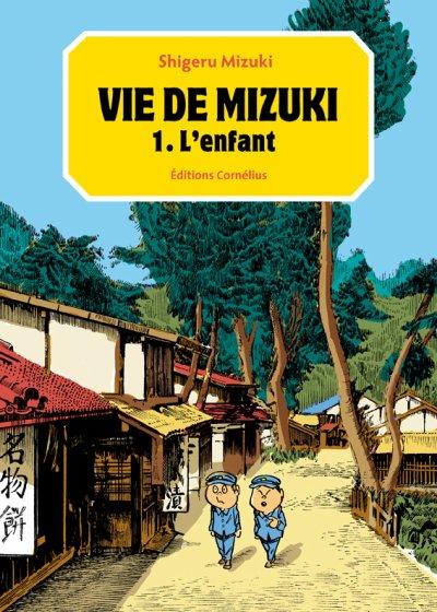 Vie de Mizuki L'enfant de Shigeru Mizuki