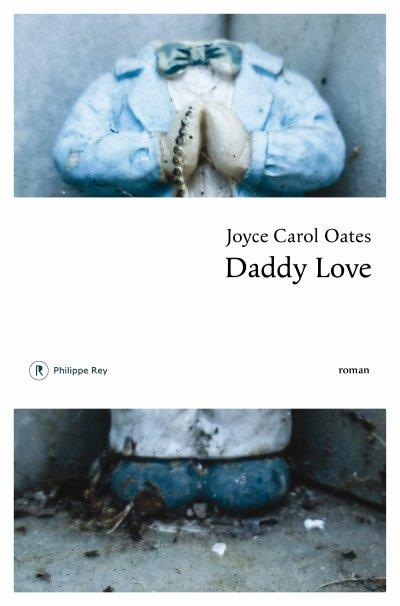 Daddy Love de Joyce Carol Oates