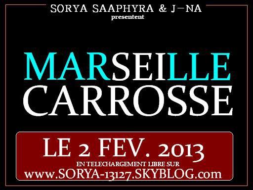 Marseille Carrosse J-NA - SAAPHYRA - SORYA  (2013)